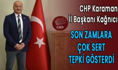 CHP Karaman İl Başkanı son zamlara tepki gösterdi