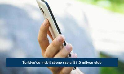 Türkiye'de mobil abone sayısı 83,5 milyon oldu