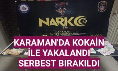 Karaman'da kokain ile yakalandı! Serbest bırakıldı