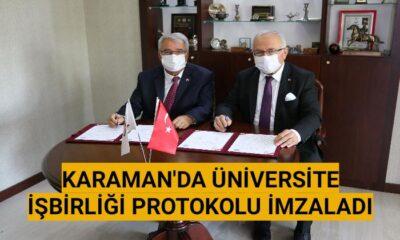 Karaman'da Üniversite işbirliği protokolü imzaladı