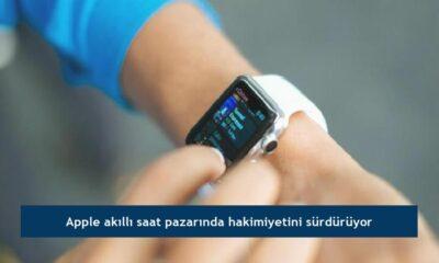 Apple akıllı saat pazarında hakimiyetini sürdürüyor