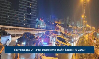 Bayrampaşa O – 3'te zincirleme trafik kazası: 6 yaralı