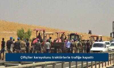 Çiftçiler karayolunu traktörlerle trafiğe kapattı