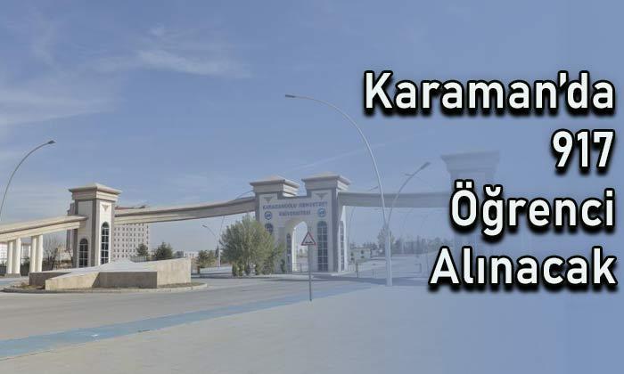 Karaman'da 917 öğrenci alınacak
