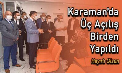 Karaman'da üç açılış birden yapıldı