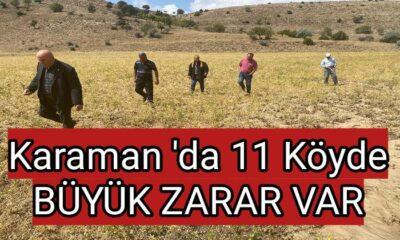Karaman'da 11 köyde BÜYÜK ZARAR!