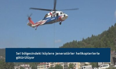 Sel bölgesindeki köylere jeneratörler helikopterlerle götürülüyor