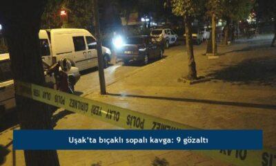Uşak'ta bıçaklı sopalı kavga: 9 gözaltı