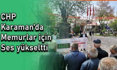CHP Karaman'da memurlar için ses yükseltti