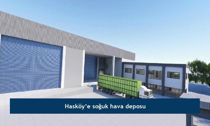Hasköy'e soğuk hava deposu