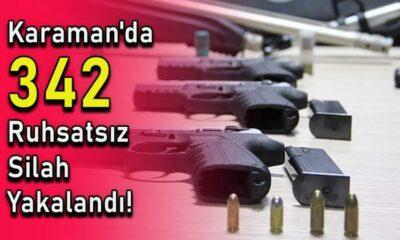 Karaman'da 342 ruhsatsız silah yakalandı!