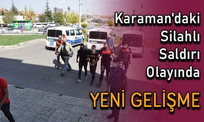 Karaman'daki silahlı saldırı olayında yeni gelişme