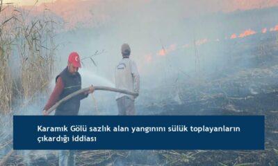 Karamık Gölü sazlık alan yangınını sülük toplayanların çıkardığı iddiası