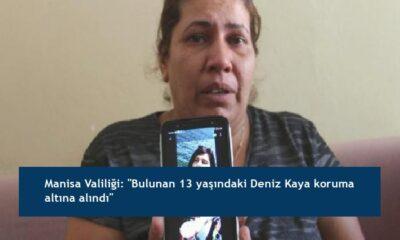"""Manisa Valiliği: """"Bulunan 13 yaşındaki Deniz Kaya koruma altına alındı"""""""