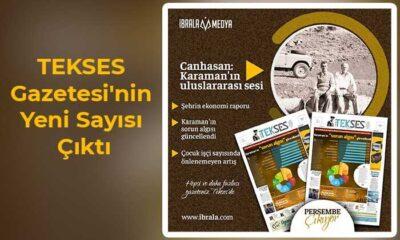 TEKSES Gazetesi Yeni Sayısında Yine Dopdolu