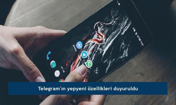 Telegram'ın yepyeni özellikleri duyuruldu