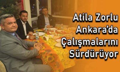 Atila Zorlu Ankara'da çalışmalarını sürdürüyor