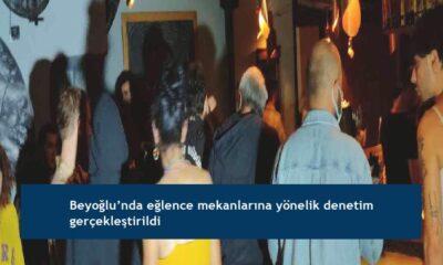 Beyoğlu'nda eğlence mekanlarına yönelik denetim gerçekleştirildi