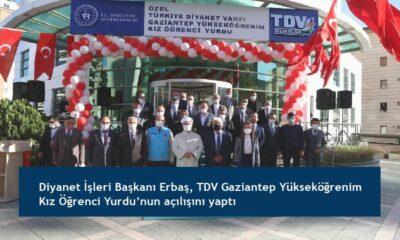 Diyanet İşleri Başkanı Erbaş, TDV Gaziantep Yükseköğrenim Kız Öğrenci Yurdu'nun açılışını yaptı