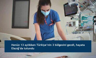 Henüz 13 aylıkken Türkiye'nin 3 bölgesini gezdi, hayata Elazığ'da tutundu