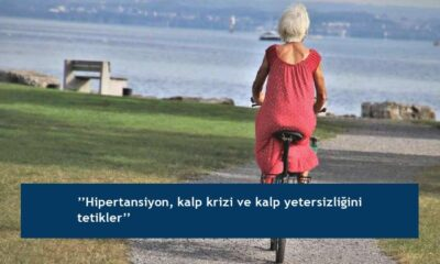 ''Hipertansiyon, kalp krizi ve kalp yetersizliğini tetikler''