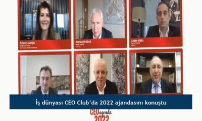 İş dünyası CEO Club'da 2022 ajandasını konuştu