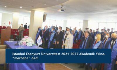 """İstanbul Esenyurt Üniversitesi 2021-2022 Akademik Yılına """"merhaba"""" dedi"""