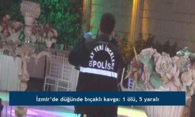 İzmir'de düğünde bıçaklı kavga: 1 ölü, 5 yaralı