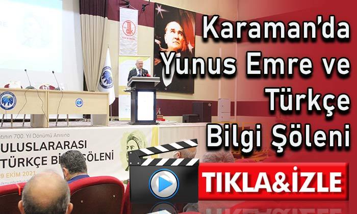 Karaman'da Yunus Emre ve Türkçe Bilgi Şöleni
