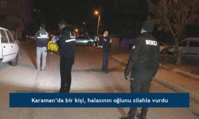 Karaman'da bir kişi, halasının oğlunu silahla vurdu