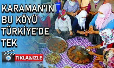 Karaman'ın bu köyü Türkiye'de tek