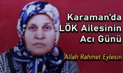 Karaman'da Lök ailesinin acı günü