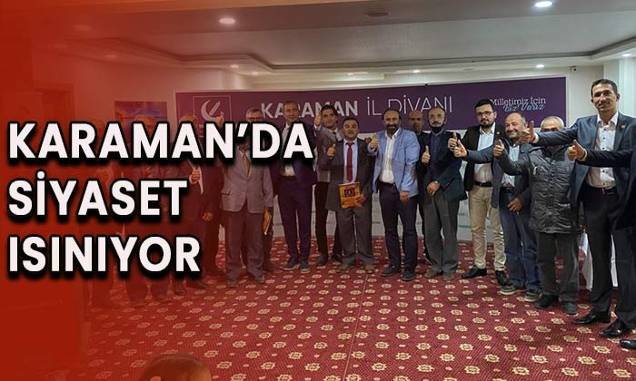 Karaman'da siyaset ısınıyor