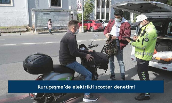 Kuruçeşme'de elektrikli scooter denetimi