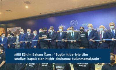 """Milli Eğitim Bakanı Özer: """"Bugün itibariyle tüm sınıfları kapalı olan hiçbir okulumuz bulunmamaktadır"""""""