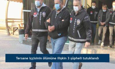 Tersane iççisinin ölümüne ilişkin 3 şüpheli tutuklandı
